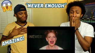 The Greatest Showman - Never Enough [Official Lyric Video] (REACTION)