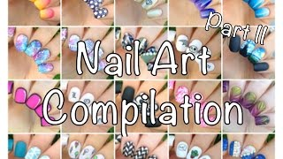 Nail Art Compilation Part II :3 - YouTube