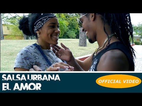 Videos de amor - SALSA URBANA - EL AMOR - (OFFICIAL VIDEO) SALSA 2018 - SALSA CUBANA