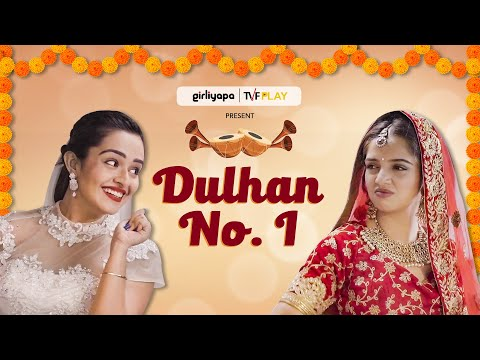 Dulhan No. 1 feat. Ahsaas Channa & Apoorva Arora