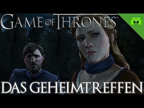 GAME OF THRONES # 16 - Das Geheimtreffen «» Let's Play Game of Thrones | 60 FPS