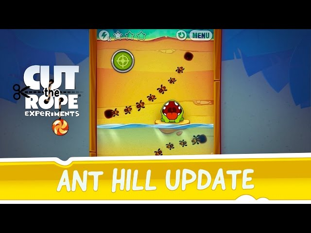 Cut the Rope: Experiments - Ant Hill update