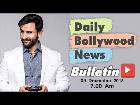 Latest Hindi Entertainment News From Bollywood | Saif Ali Khan | 9 December 2018 | 07:00 AM