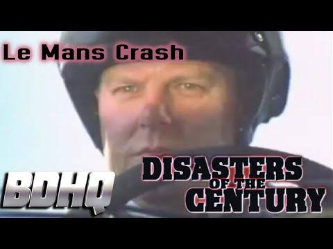 Disasters of the Century - Season 3 - Episode 10 - Le Mans Crash   Ian Michael Coulson