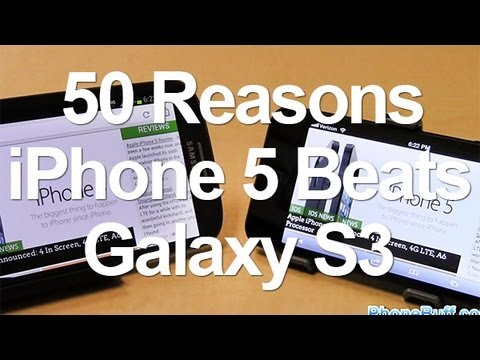 50 reasons - Pricing & Availability: http://amzn.to/Ueolm6 Galaxy S3 Version: http://youtu.be/A48A4J5qpYA Article: http://www.phonebuff.com/2012/10/50-reasons-iphone-5-ga...