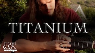 Titanium - David Guetta ft. Sia - Percussive Guitar Cover - Sam Meador