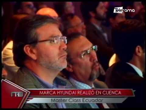 Marca Hyundai realizó en Cuenca Master Class Ecuador