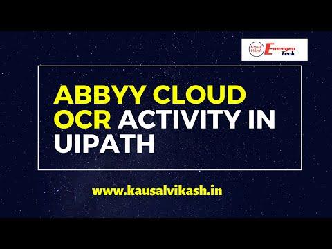 ABBYY Cloud OCR Activity in UiPath | ABBYY UiPath OCR Automation | EmergenTeck
