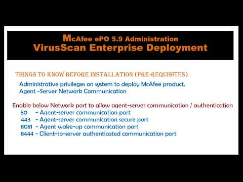 McAfee ePO 5.9 -  Steps to Deploy VirusScan Enterprise 8.8 agents