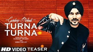 Gurdeep Mehndi: Turna Turna (Song Teaser) | Full Song Releasing 23 February  2017