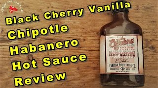 CaJohns Black Cherry Chipotle Habanero Hot Sauce Review