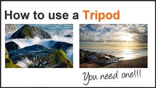How to Use a Tripod