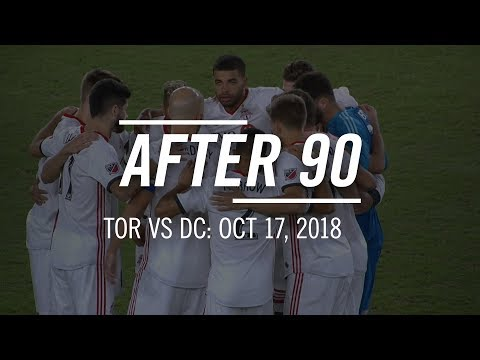 Video: After 90: Toronto FC at DC United