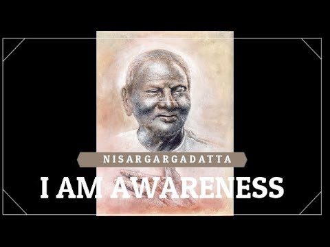 Quotes From Nisargadatta Maharaj: I Am Awareness and Beyond the I Am