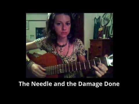 The Needle and the Damage Done - Becky cover with lyrics