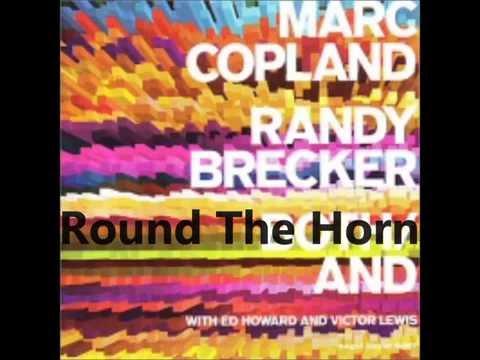Marc Copland & Randy Brecker – Round The Horn