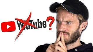 Will I keep doing Youtube? by PewDiePie