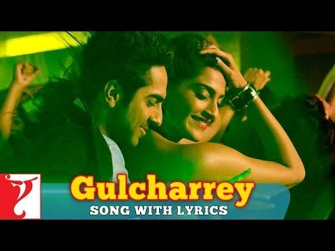 Lyrical: Gulcharrey Song with Lyrics   Bewakoofiyaan   Ayushmann   Sonam Kapoor   Anvita Dutt