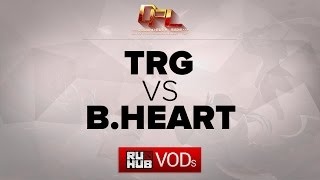 TRG vs Bheart, game 1
