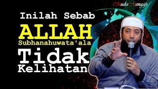 Video INILAH Sebab ALLAH Subhanahuwata'ala Tidak Kelihatan - Ustadz Khalid Basalamah (KhB) MP3, 3GP, MP4, WEBM, AVI, FLV Februari 2019