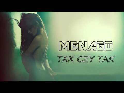 Menago - TAK CZY TAK (Audio)