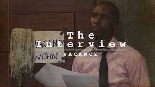 The Interview - Vacancy
