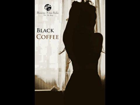 Black Coffee | Short Film | Official Trailer | Bioscope Films India