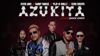 Azukita - Play n Skillz, Daddy Yankee, Steve Aoki, Elvis Crespo
