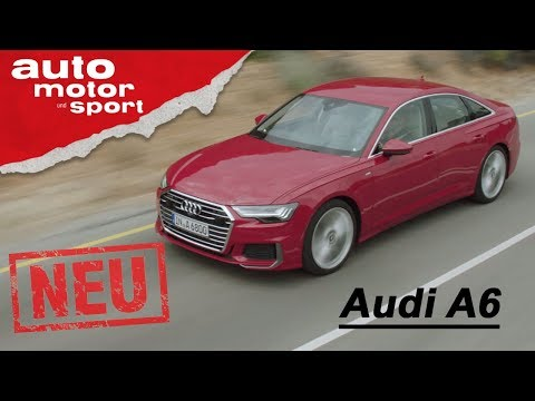 Audi A6 (2018) - exklusive Neuvorstellung / Test / Re ...