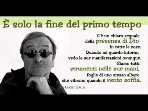 , title : 'Lucio Dalla - Siamo Dei'