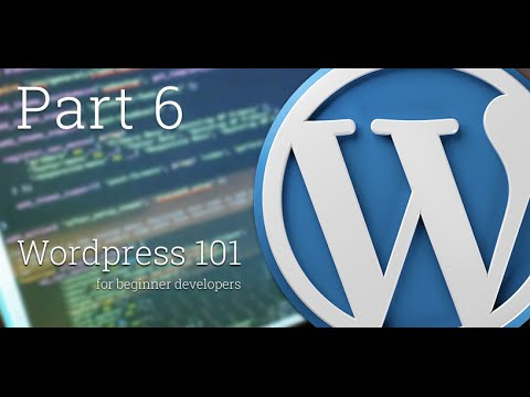WordPress 101 - Part 6: How to add Theme Features with add_theme_support