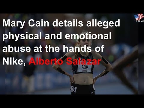 Mary Cain details alleged abuse at the hands of Nike, Alberto Salazar