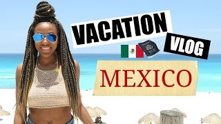 Cancun Mexico  city photo : VACATION VLOG: MEXICO, CANCUN