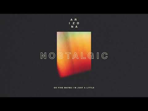A R I Z O N A - Nostalgic [Official Audio]