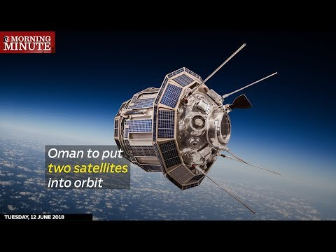 Oman will launch two medium-sized satellites into orbit, according to the Minister of Transport and Communications.