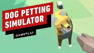 Dog Petting Simulator Gameplay by IGN