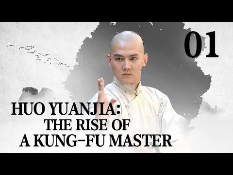 [FULL] Huo Yuanjia: the Rise of a Kung-fu Master EP.01 | China Drama