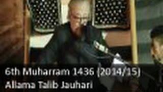 06 Muharram Majlis | Allama Talib Johri | 1436 (2014)