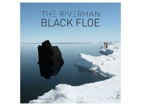 The Riverman - The Riverman - Hope (EP Black Floe)
