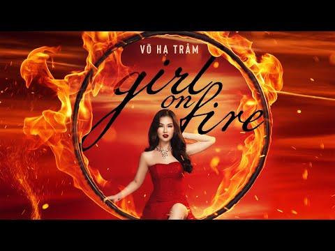 0 Võ Hạ Trâm lột xác đầy mạnh mẽ, quyến rũ trong MV Girl on fire