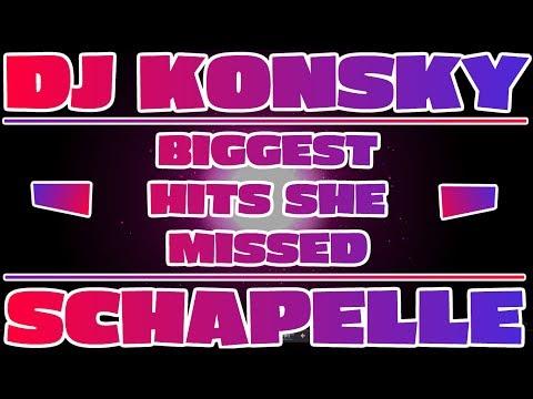 DJ Konsky - Schapelle (Biggest Hits She Missed)   2005-2013 MEGA MIX