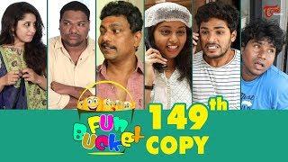 Fun Bucket | 149th Episode | Funny Videos | Telugu Comedy Web Series | By Sai Teja   TeluguOne