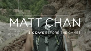 Matt Chan - Six Days before the GAMES