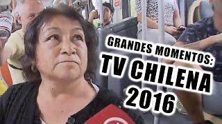 Grandes momentos de la Televisión chilena 2016 / chascarros
