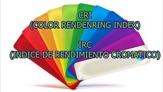 indice de rendimiento cromatico iluminacion