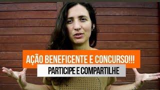 AÇÃO BENEFICENTE E CONCURSO!