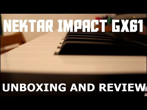Nektar Impact GX61 Unboxing And Review