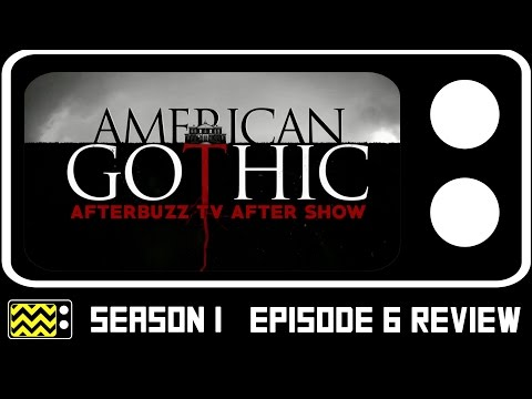 American Gothic Season 1 Episode 6 Review & After Show | AfterBuzz TV