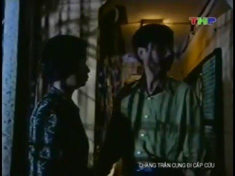 Phim Việt Nam - Chàng Trần Cung đi cấp cứu