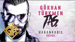 Taş [Hakan Kabil Remix] - Gökhan Türkmen GTR Müzik 2016 / 3 Adım Müzik Taş Şarkı Sözü: Ellerini yormadan, içine dokunmadan seyrettim her şeyi Sendeki ...
